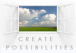 Window to create possibilities